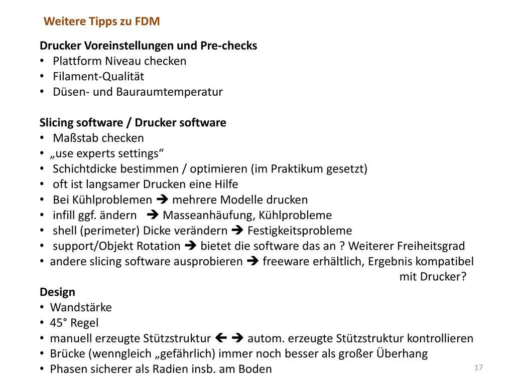 Weitere Tipps zu FDM Drucker Voreinstellungen und Pre-checks. Plattform Niveau checken. Filament-Qualität.