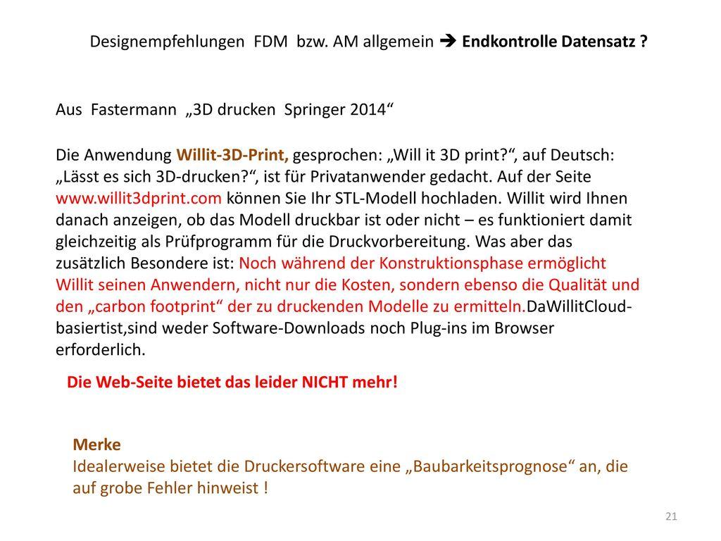 Designempfehlungen FDM bzw. AM allgemein  Endkontrolle Datensatz