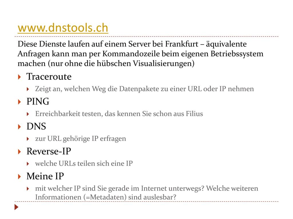 www.dnstools.ch Traceroute PING DNS Reverse-IP Meine IP