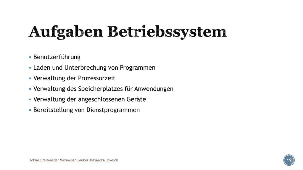 Aufgaben Betriebssystem