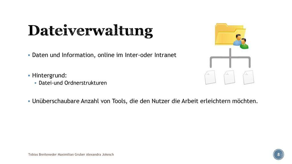 Dateiverwaltung Daten und Information, online im Inter-oder Intranet
