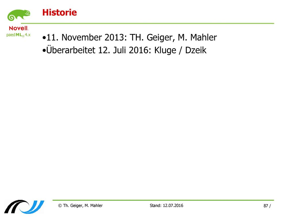 11. November 2013: TH. Geiger, M. Mahler