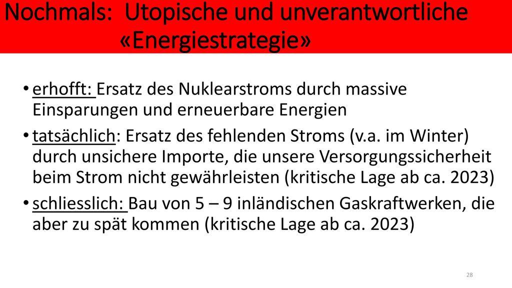 Nochmals: Utopische und unverantwortliche «Energiestrategie»