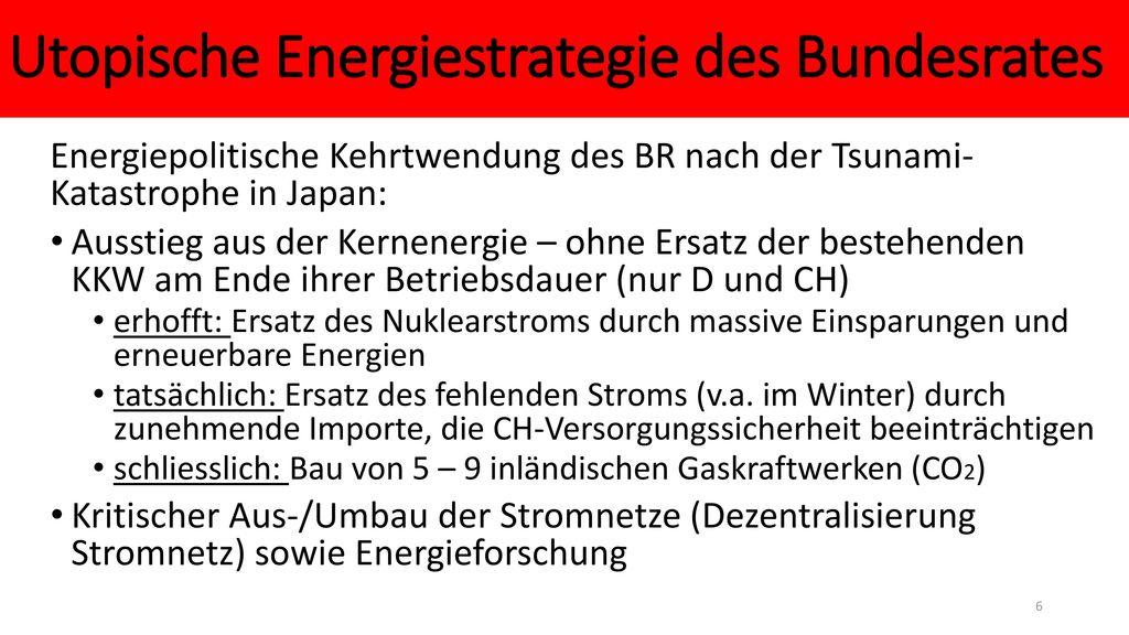 Utopische Energiestrategie des Bundesrates