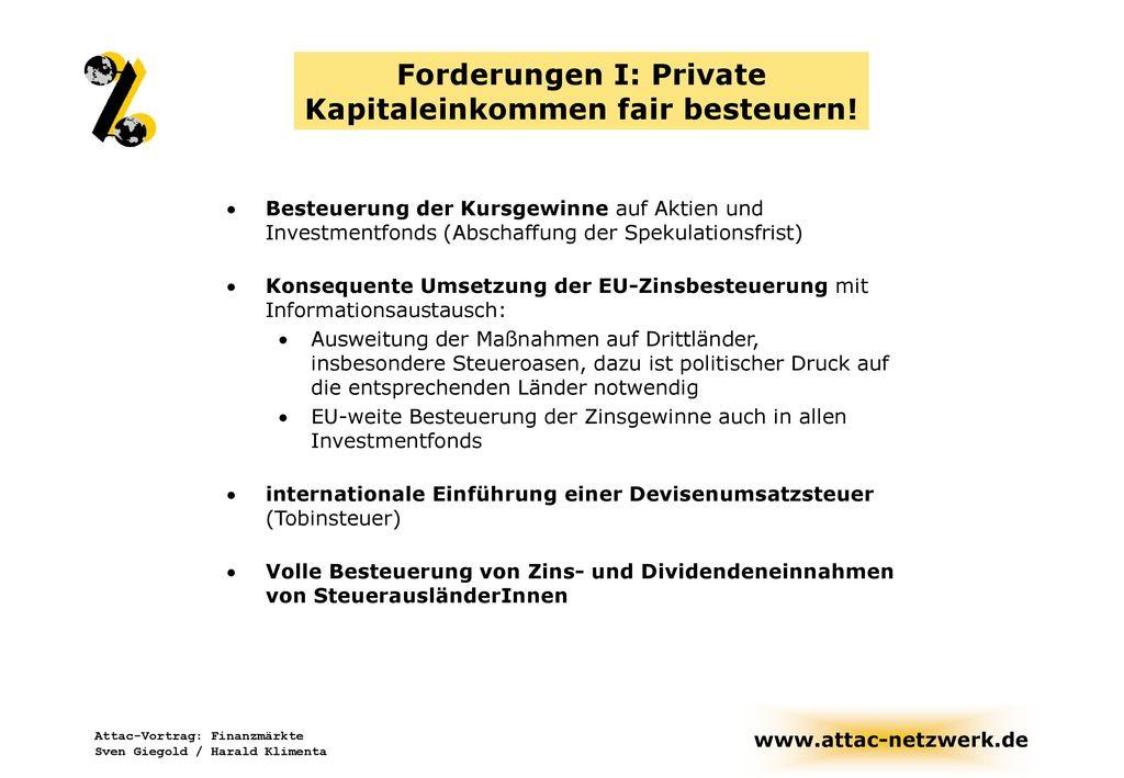 Forderungen I: Private Kapitaleinkommen fair besteuern!