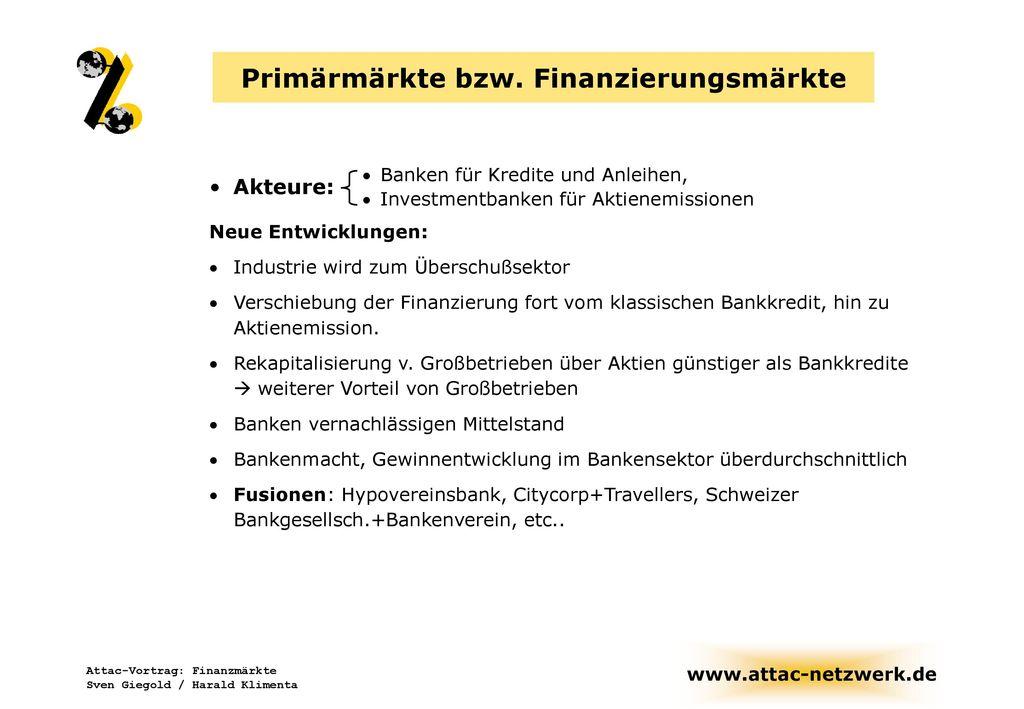 Primärmärkte bzw. Finanzierungsmärkte