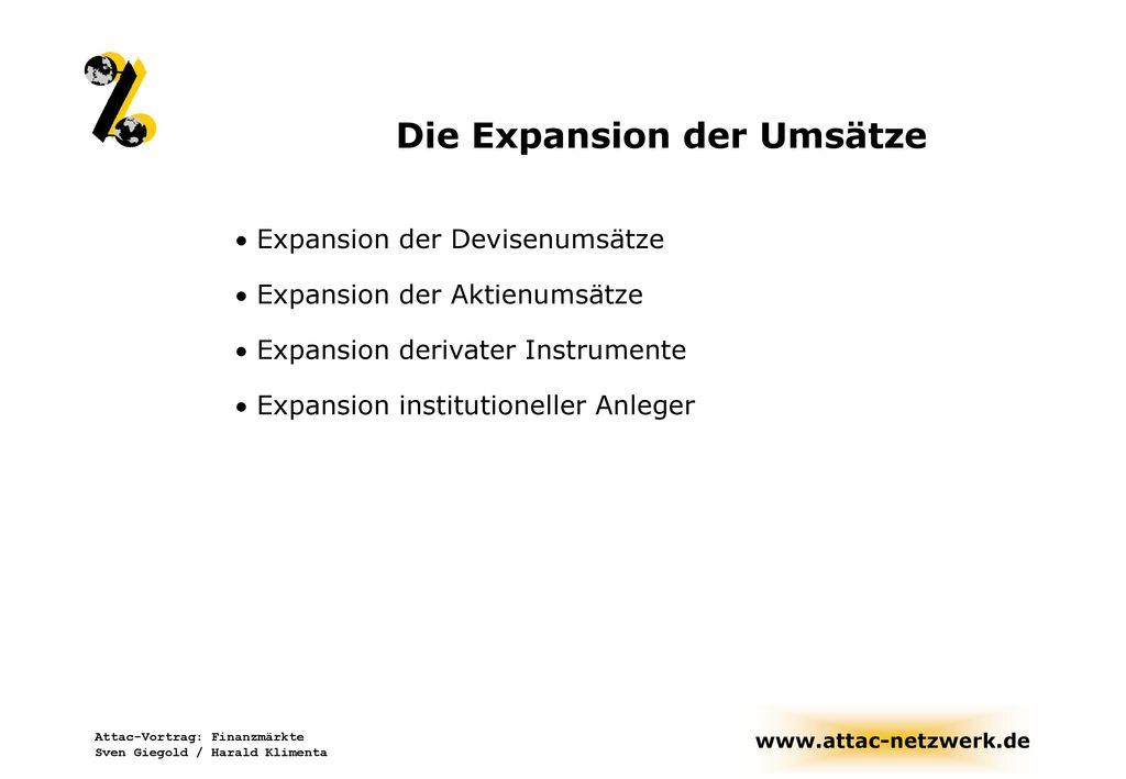 Die Expansion der Umsätze