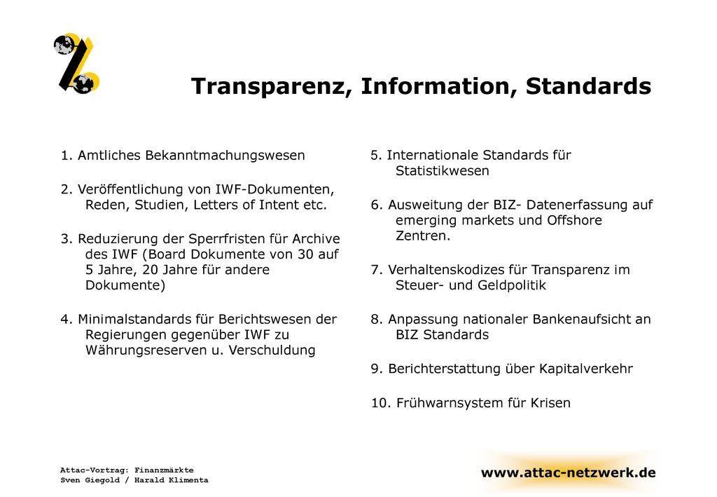 Transparenz, Information, Standards