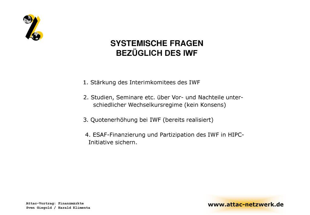 SYSTEMISCHE FRAGEN BEZÜGLICH DES IWF