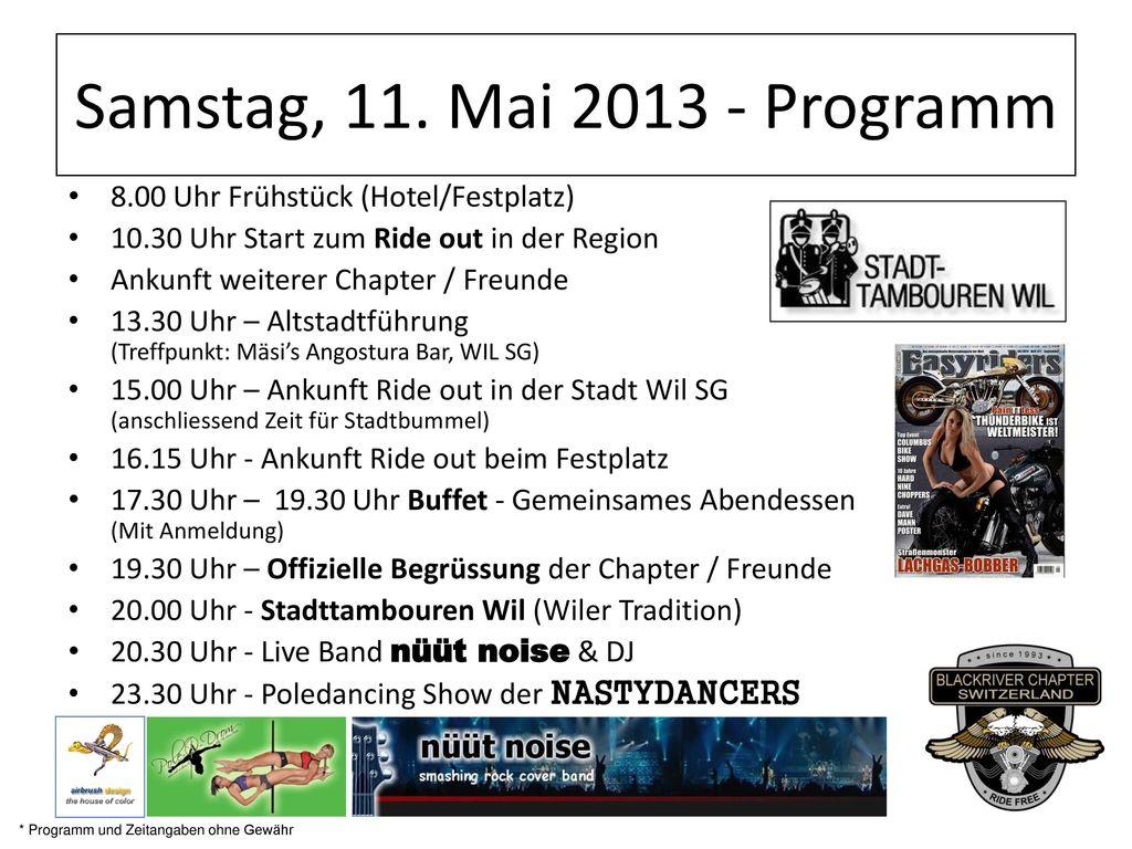 Samstag, 11. Mai 2013 - Programm 8.00 Uhr Frühstück (Hotel/Festplatz)
