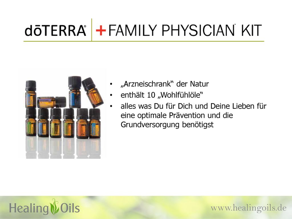 "www.healingoils.de ""Arzneischrank der Natur enthält 10 ""Wohlfühlöle"