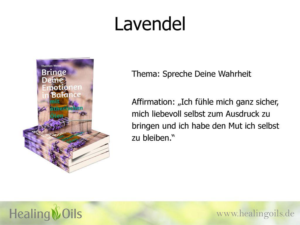 Lavendel www.healingoils.de Thema: Spreche Deine Wahrheit