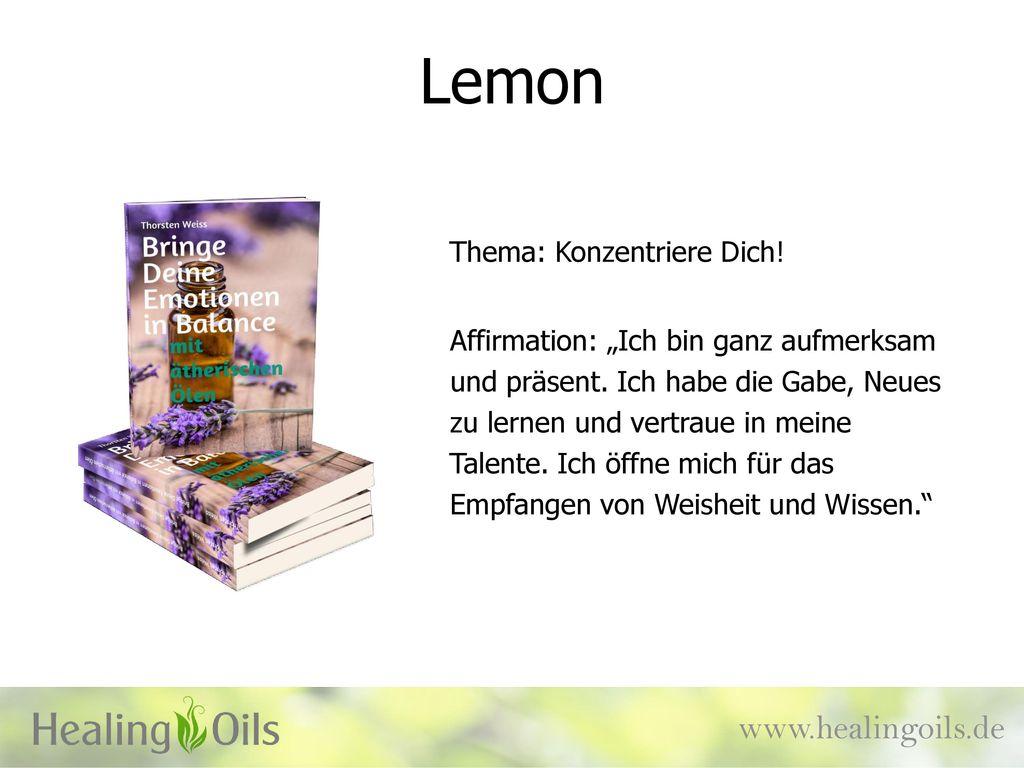 Lemon www.healingoils.de Thema: Konzentriere Dich!