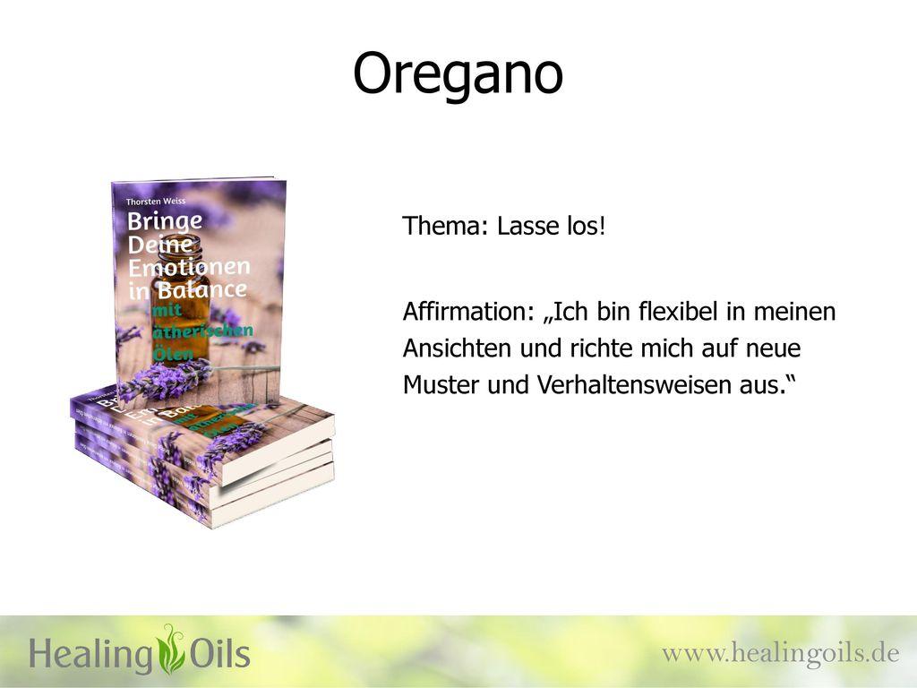 Oregano www.healingoils.de Thema: Lasse los!