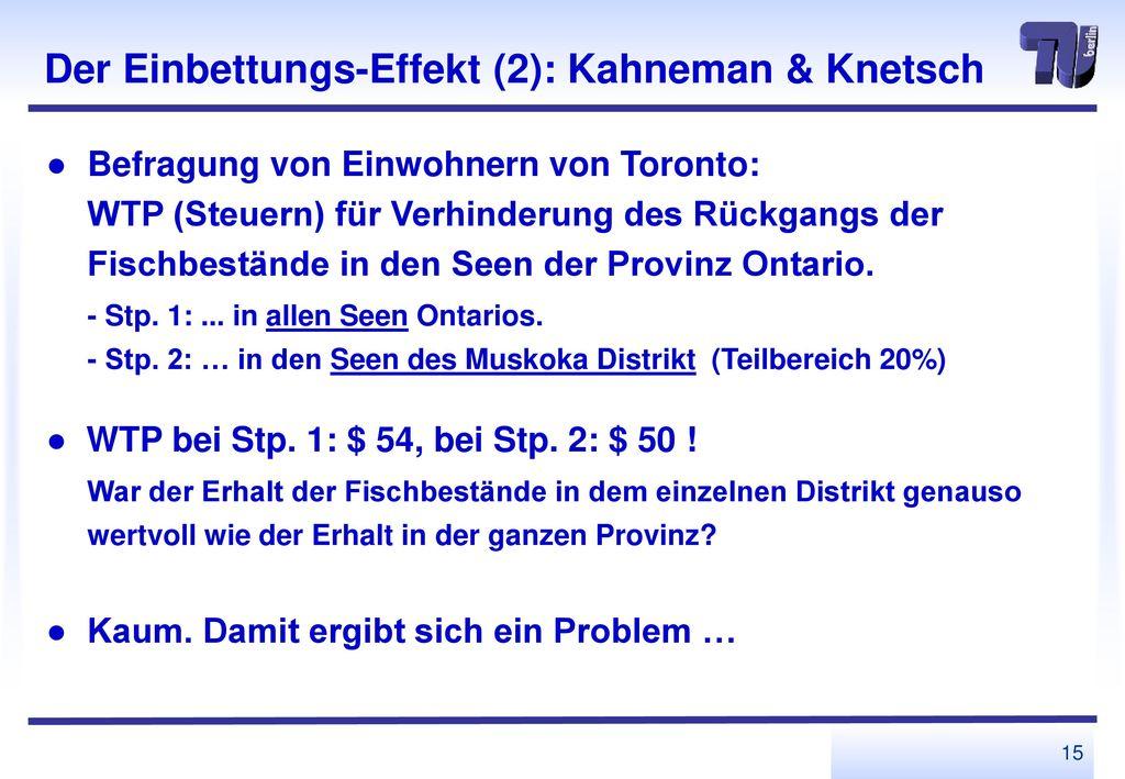 Der Einbettungs-Effekt (2): Kahneman & Knetsch