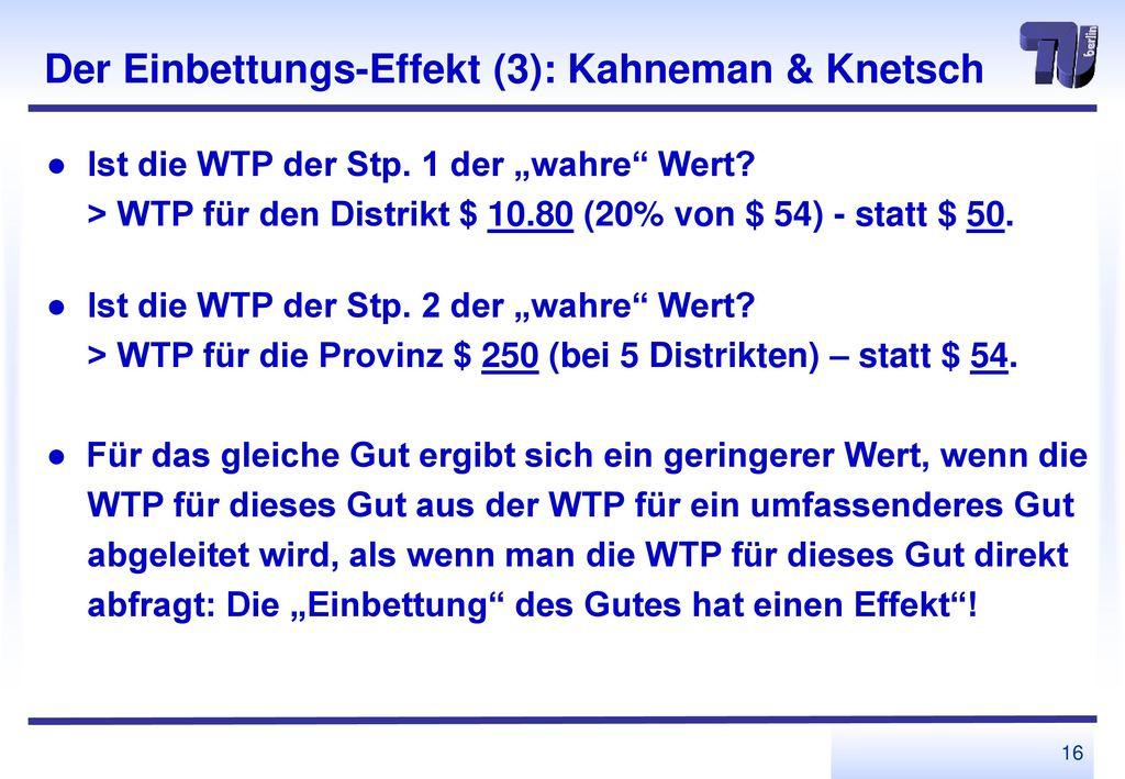 Der Einbettungs-Effekt (3): Kahneman & Knetsch