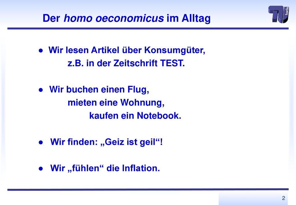 Der homo oeconomicus im Alltag