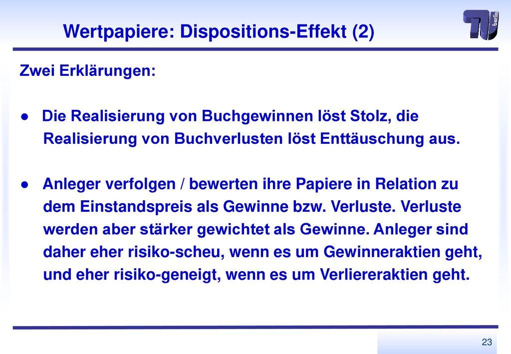 Wertpapiere: Dispositions-Effekt (2)