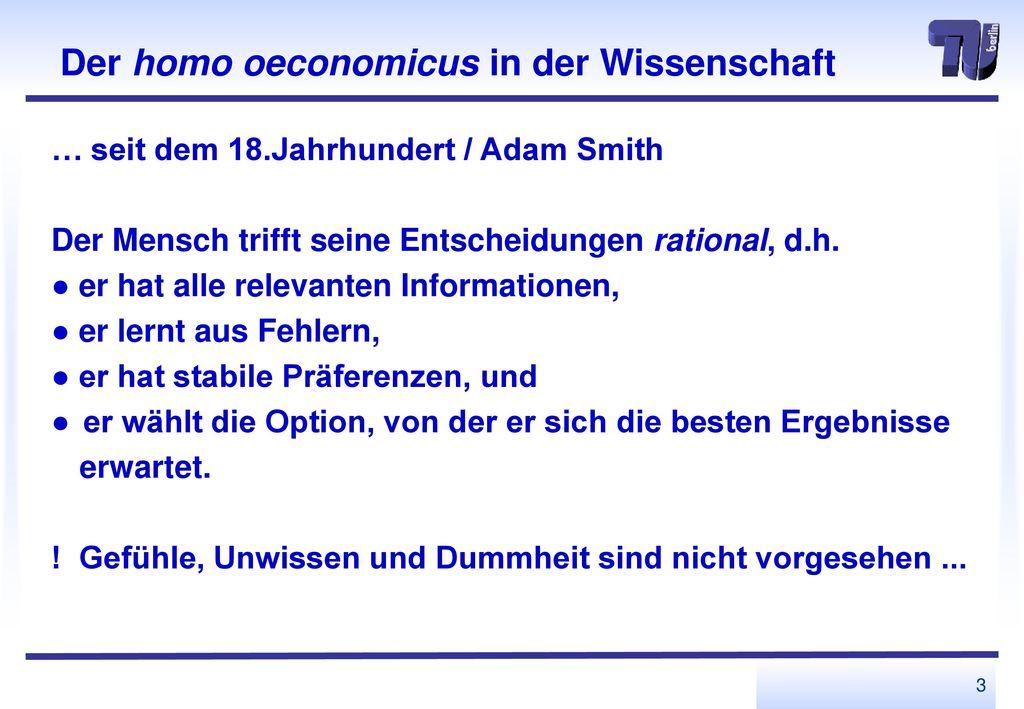 Der homo oeconomicus in der Wissenschaft