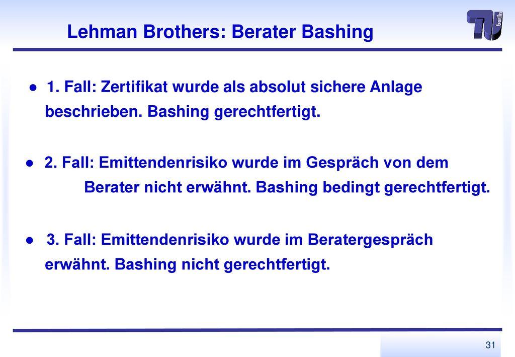 Lehman Brothers: Berater Bashing