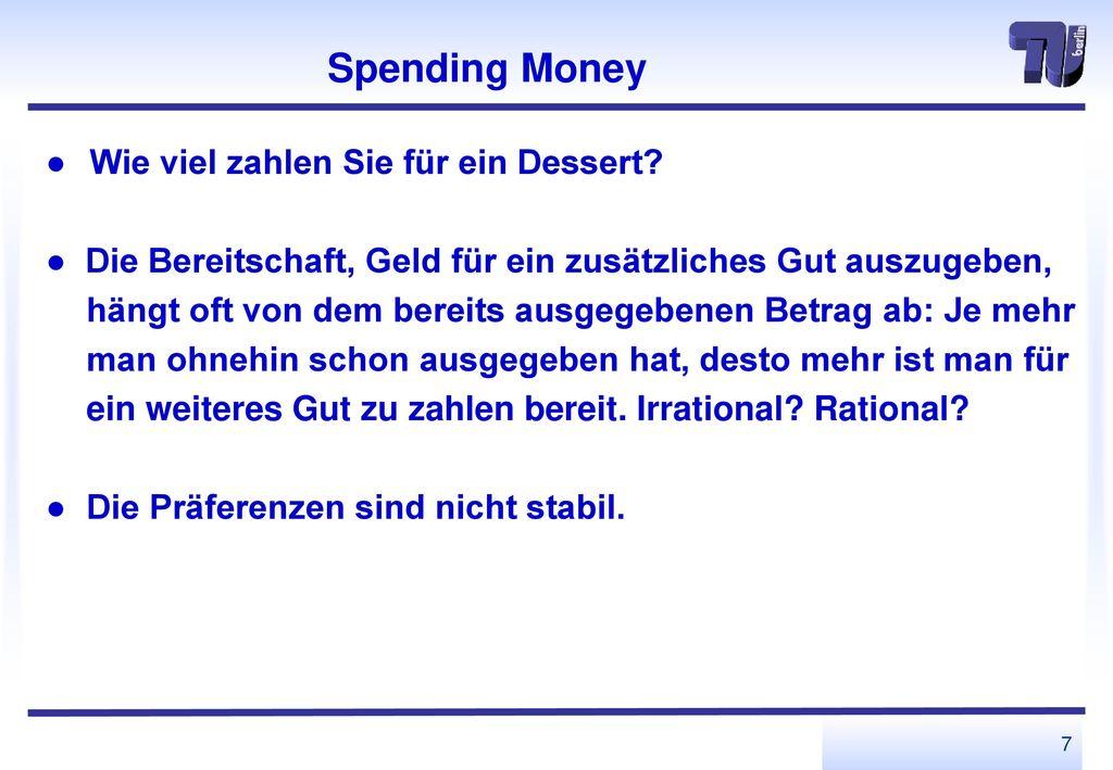 Spending Money ● Wie viel zahlen Sie für ein Dessert