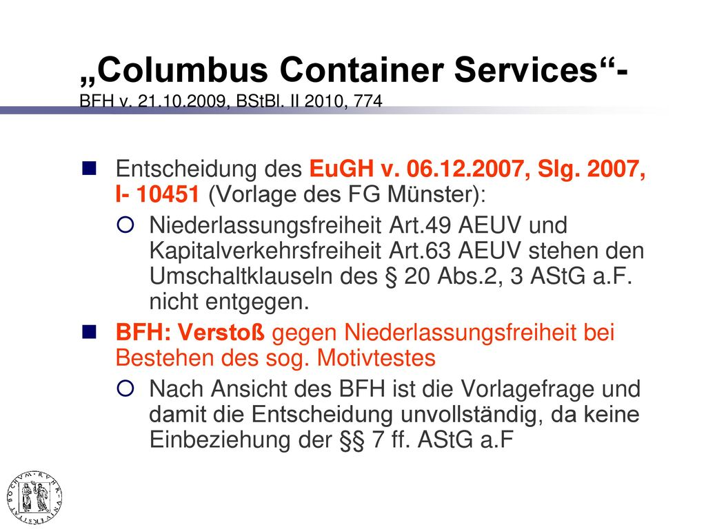 """""""Columbus Container Services - BFH v. 21.10.2009, BStBl. II 2010, 774"""