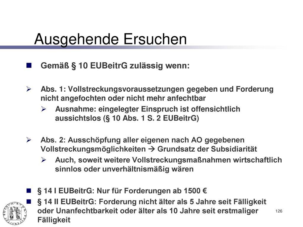 Beitreibungshilfe nach EUBeitrG (v. 07.12.2011, BGBl I 2011, 2592)