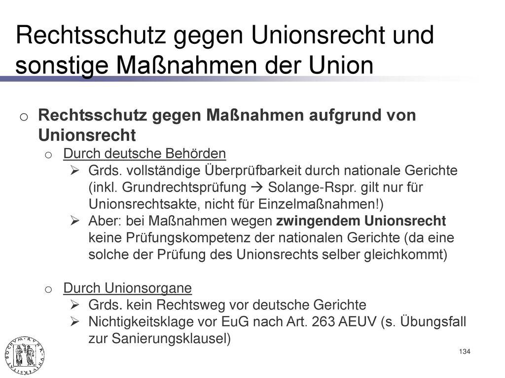 Rechtsschutz gegen Unionsrecht und sonstige Maßnahmen der Union