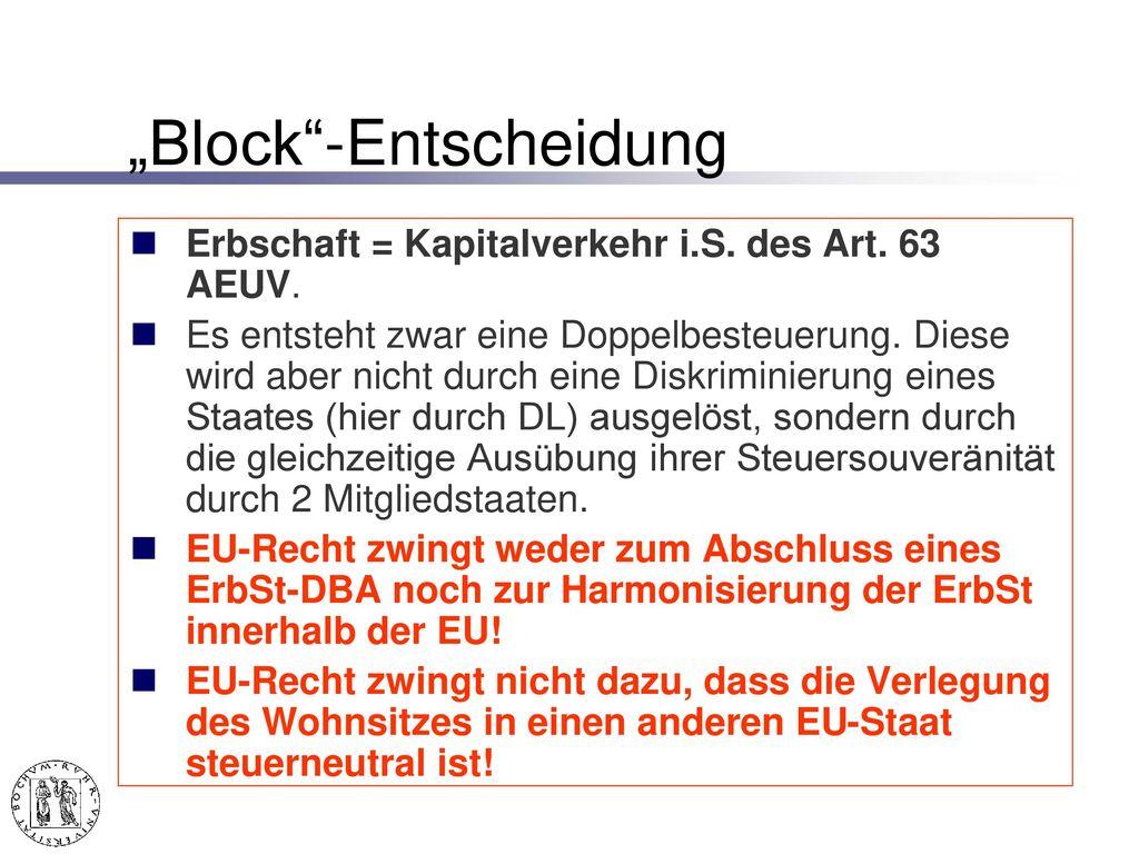 """- """"Margarete Block EuGH-Urteil v. 12.2.2009, C-67/08 – Block, Slg. 2009 I-883 = DStR 2009, 373. Deutschland."""