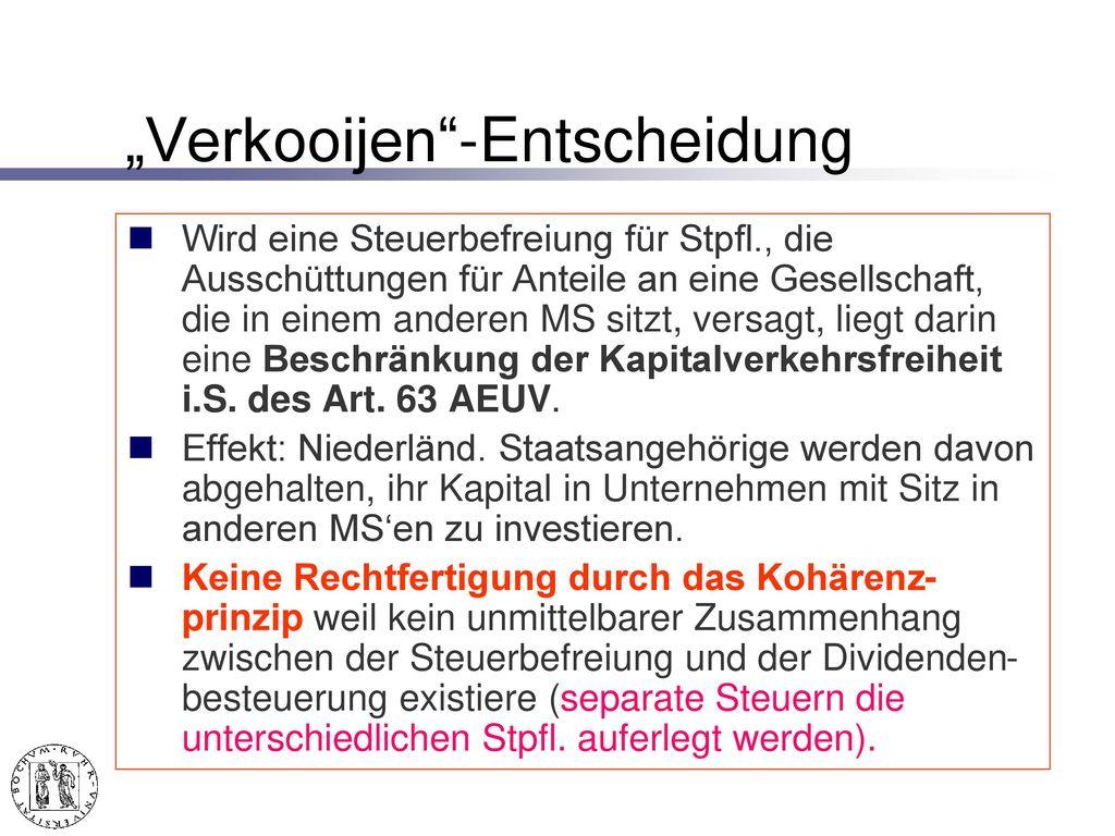 """EuGH v. 06.06.2000 – C-35/98 -, Slg. 2000 I-4113 = DStRE 2000, 742 """"Verkooijen"""