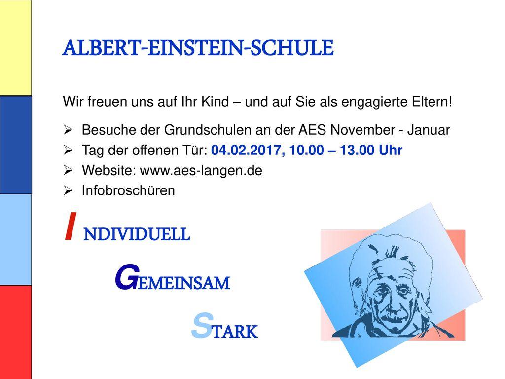 I NDIVIDUELL ALBERT-EINSTEIN-SCHULE GEMEINSAM STARK