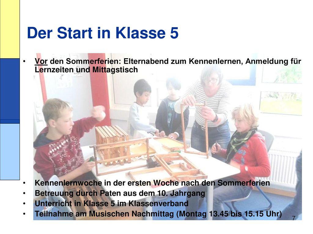 Der Start in Klasse 5 Vor den Sommerferien: Elternabend zum Kennenlernen, Anmeldung für Lernzeiten und Mittagstisch.
