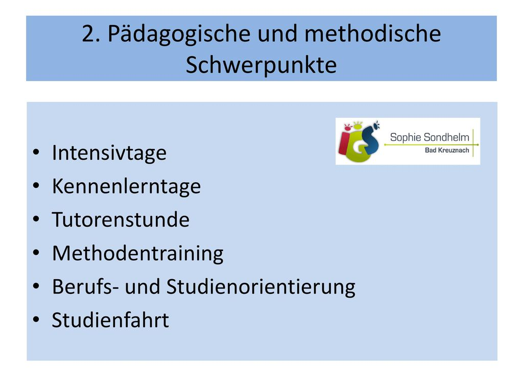 2. Pädagogische und methodische Schwerpunkte