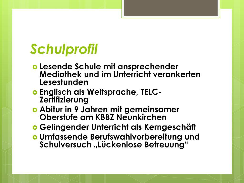 Schulprofil Lesende Schule mit ansprechender Mediothek und im Unterricht verankerten Lesestunden. Englisch als Weltsprache, TELC-Zertifizierung.