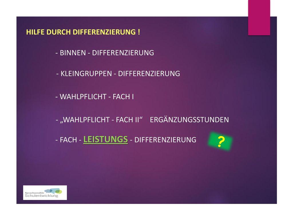 HILFE DURCH differenzierung ! - binnen - differenzierung