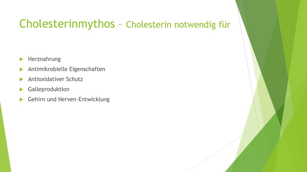 Cholesterinmythos – Cholesterin notwendig für