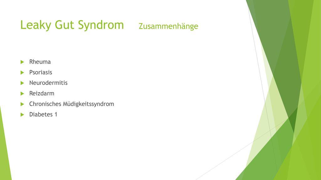 Leaky Gut Syndrom Zusammenhänge