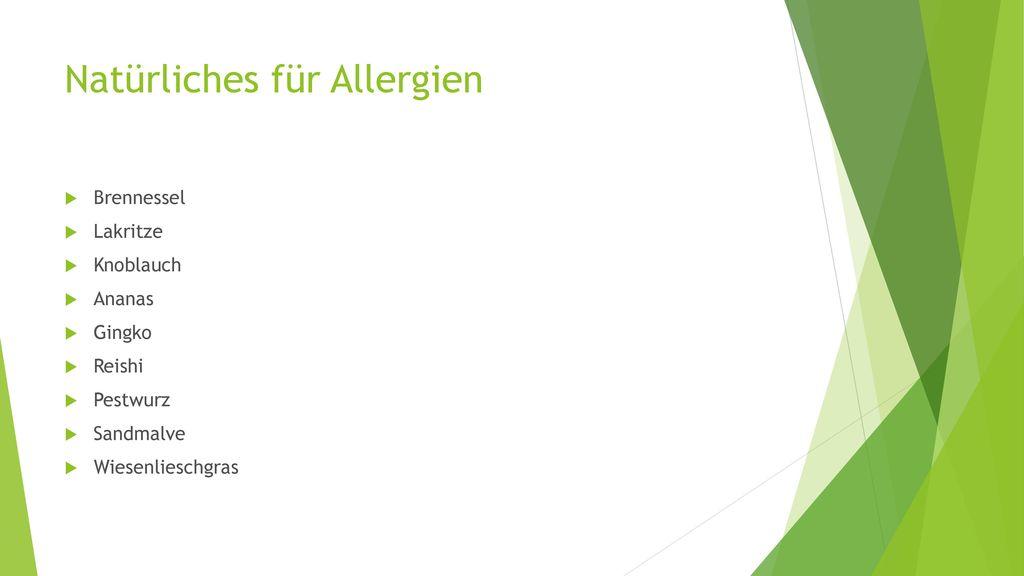 Natürliches für Allergien