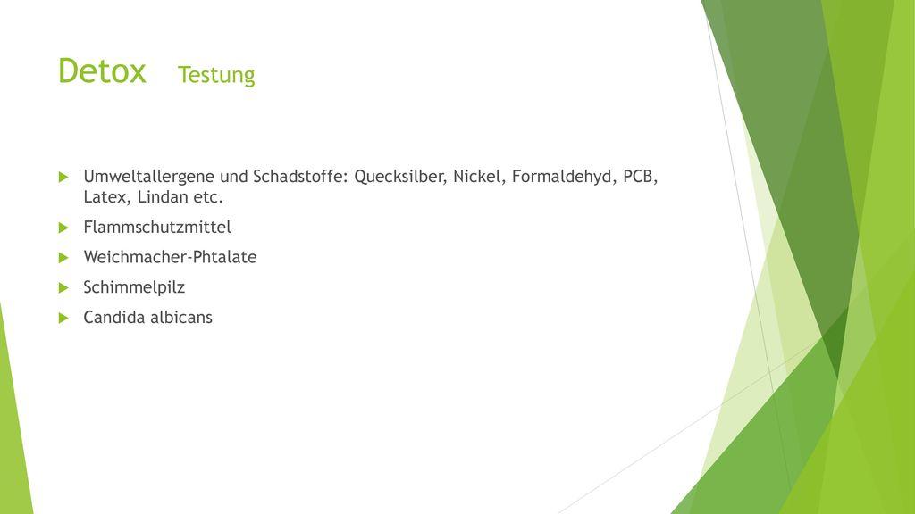Detox Testung Umweltallergene und Schadstoffe: Quecksilber, Nickel, Formaldehyd, PCB, Latex, Lindan etc.