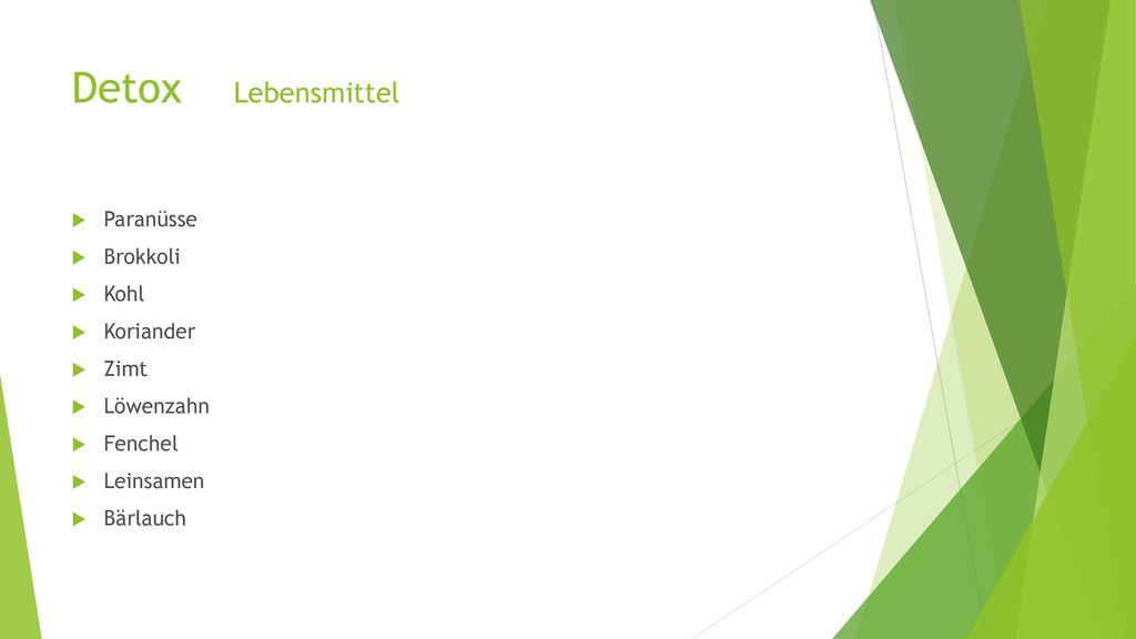 Detox Lebensmittel Paranüsse Brokkoli Kohl Koriander Zimt Löwenzahn