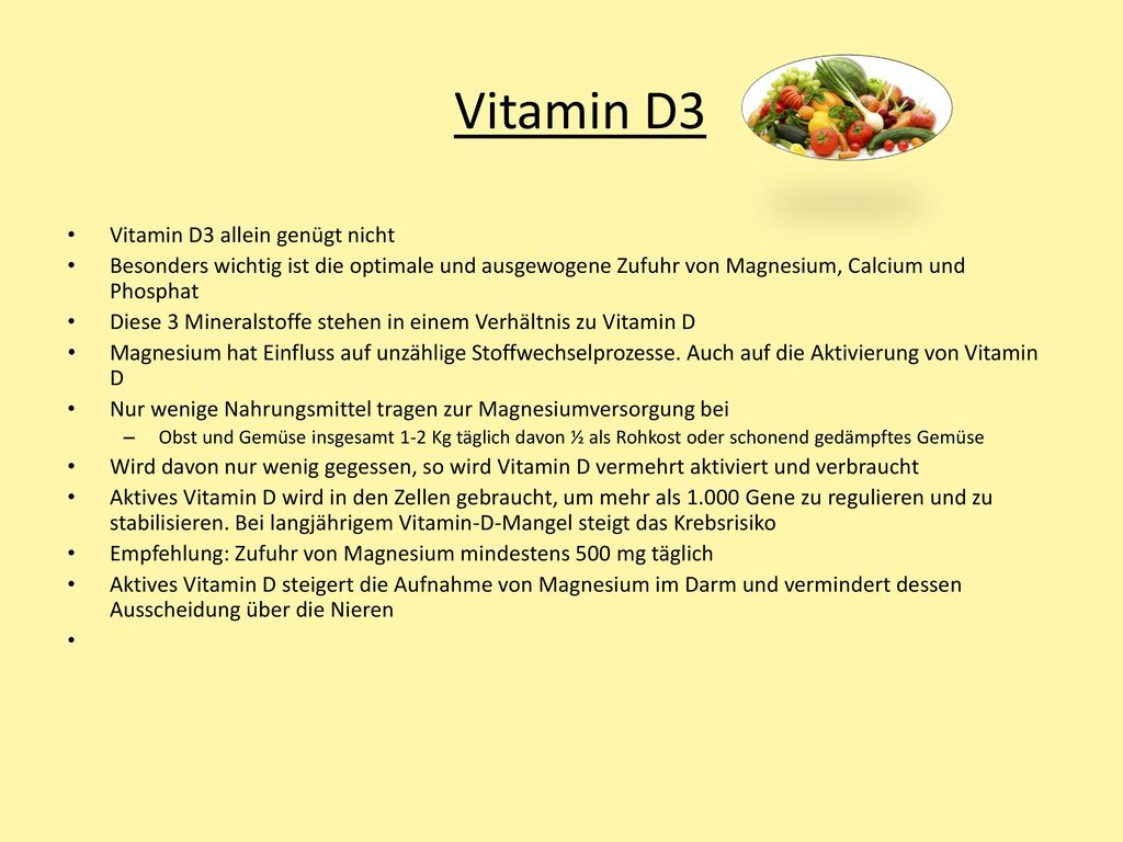Vitamin D3 Vitamin D3 allein genügt nicht