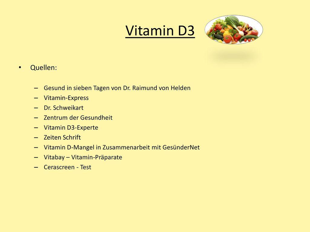 Vitamin D3 Quellen: Gesund in sieben Tagen von Dr. Raimund von Helden