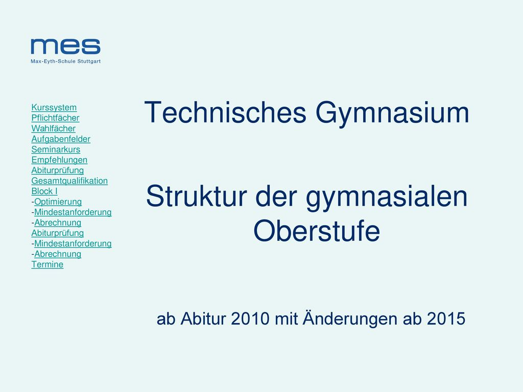 Technisches Gymnasium Struktur der gymnasialen Oberstufe
