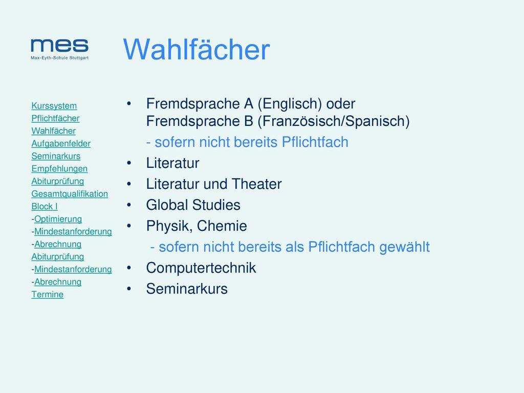 Wahlfächer Fremdsprache A (Englisch) oder Fremdsprache B (Französisch/Spanisch)