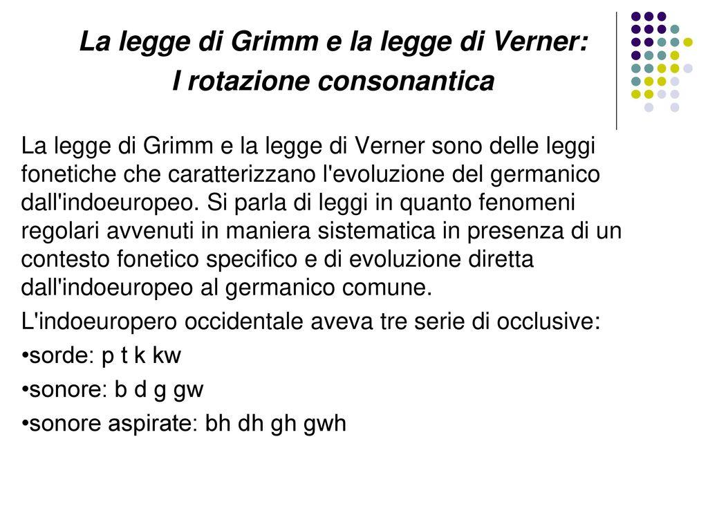 La legge di Grimm e la legge di Verner: I rotazione consonantica
