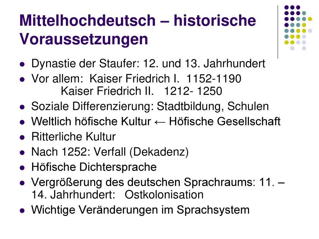 Mittelhochdeutsch – historische Voraussetzungen