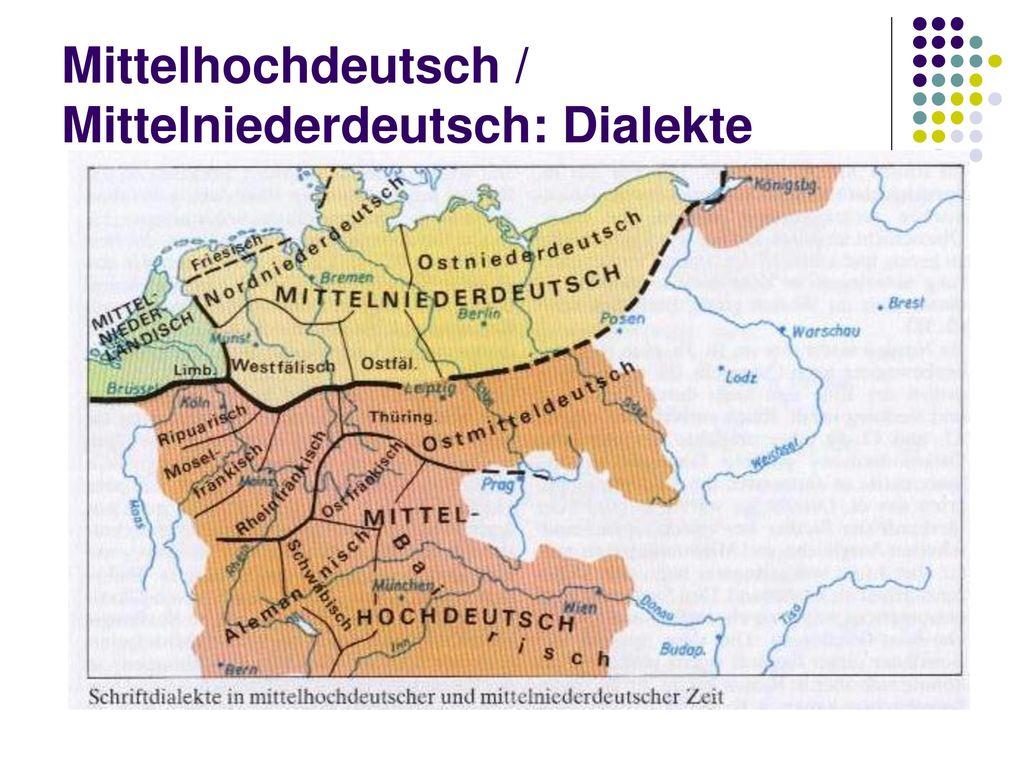 Mittelhochdeutsch / Mittelniederdeutsch: Dialekte