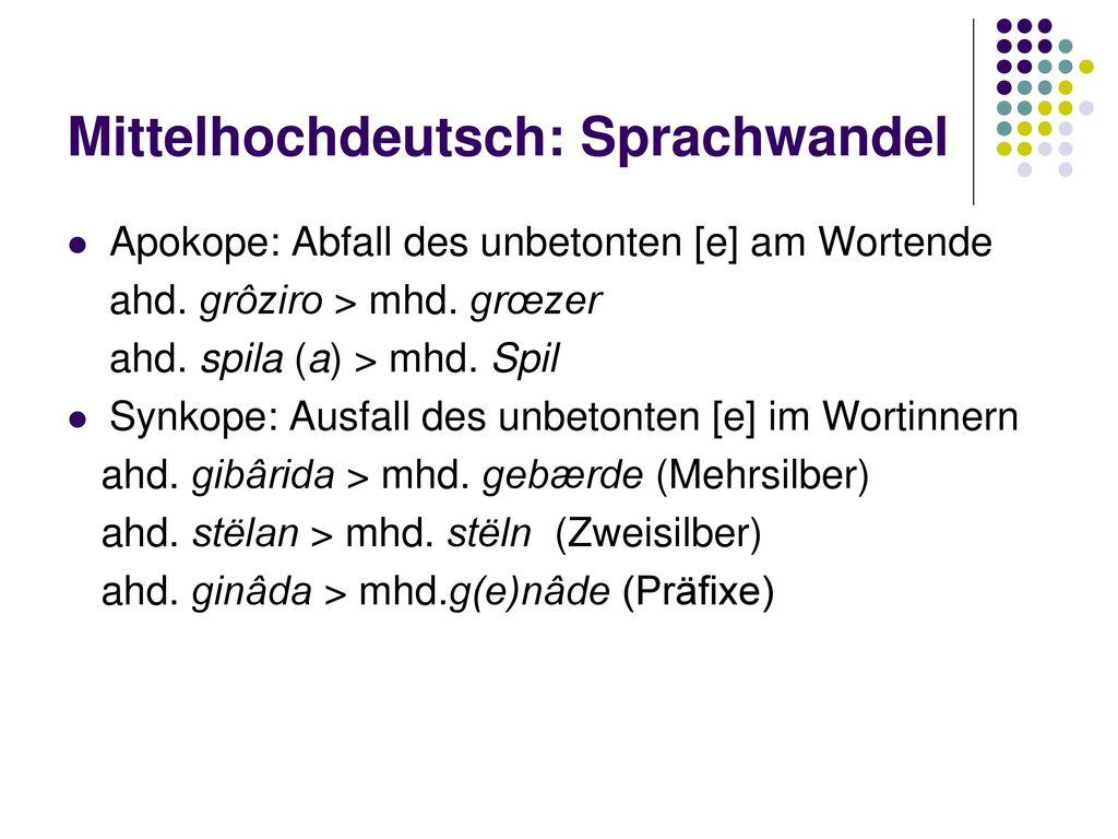 Mittelhochdeutsch: Sprachwandel