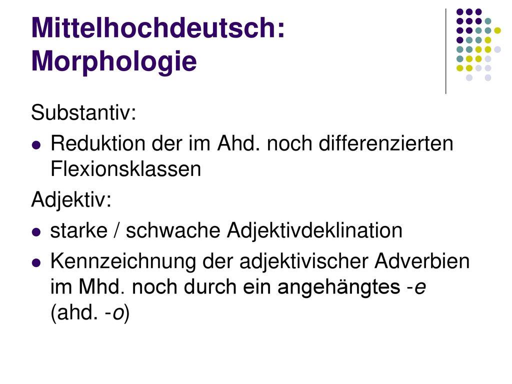 Mittelhochdeutsch: Morphologie