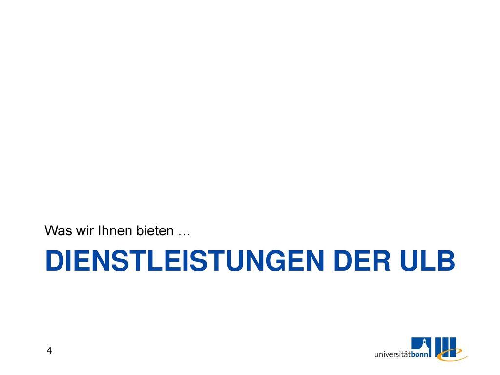 Dienstleistungen der ULB - MNL